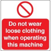 Prohibition safety sign - Do Not Wear Loose 043